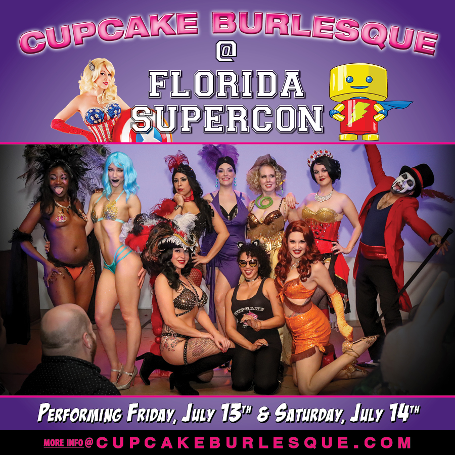 Performing at Florida Supercon 2018 | Cupcake Burlesque