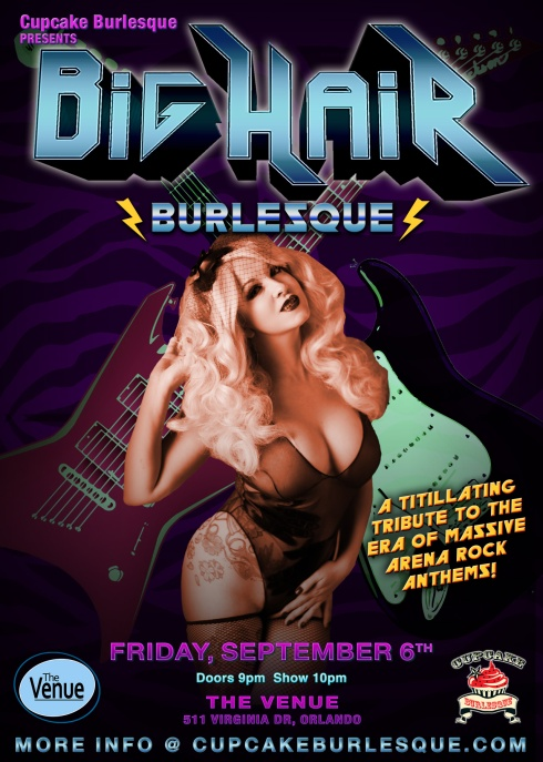 Cupcake Burlesque presents Big Hair Burlesque Orlando